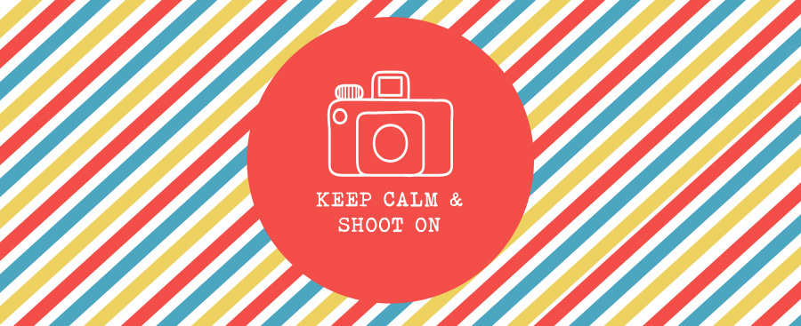 KEEP CALM AND SHOOT ON