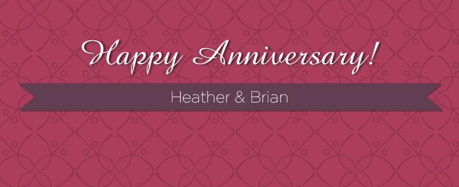 bloganniversaryHeather&Brian